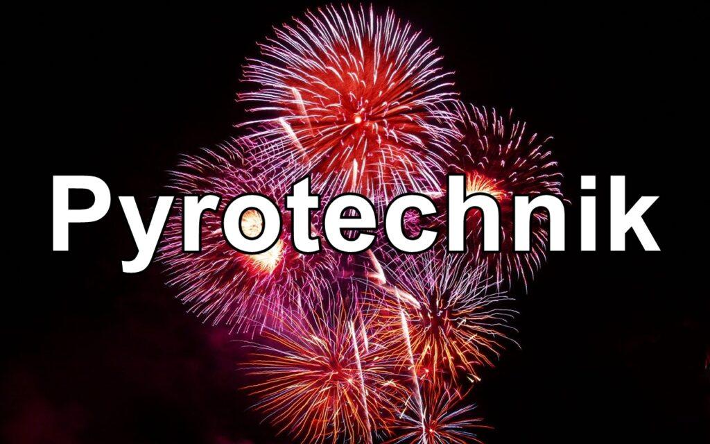Pyrotechnik/Feuerwerk
